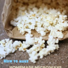 Homemade Microwave Popcorn from Lauren's Latest