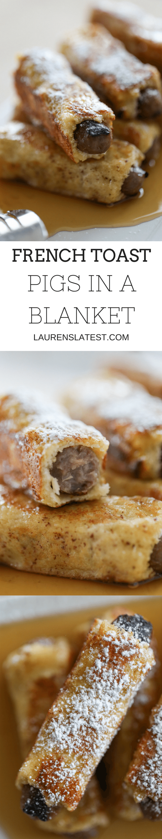These pigs in a french toast blanket are the best of both worlds: a simple, savory-sweet breakfast that is perfect any day of the week.